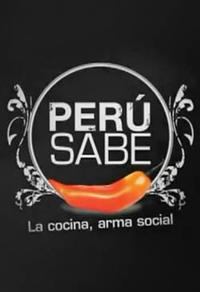 Perú Sabe: Cuisine as an agent of Social Change