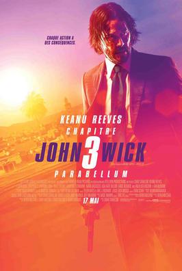 John Wick : Chapitre 3 - Parabellum