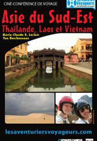 Asie du Sud-Est: - Thaïlande, Vietnam et Laos