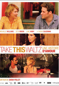 Take This Waltz : Une histoire d'amour