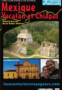 Mexique: Yucatan et Chiapas