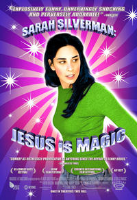 Sarah Sil­ver­man: Jesus is Magic