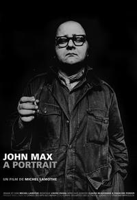 John Max, A Portrait